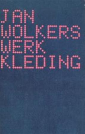 Werkkleding - Jan Wolkers