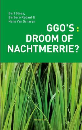 Ggo's: droom of nachtmerrie? - Bart Staes, Barbara Redant, Hans van Scharen