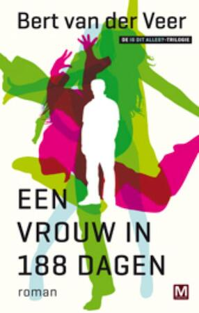 Een vrouw in 188 dagen - Bert van der Veer