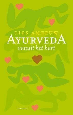 Ayurveda vanuit het hart - Lies Ameeuw