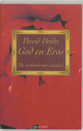 God en Eros - David Deida