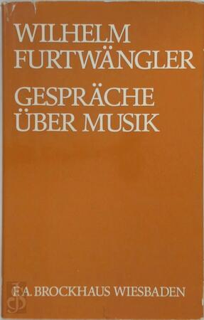 Gespräche über Musik - Wilhelm Furtwängler