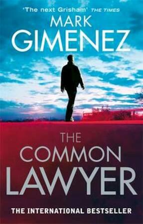 The Common Lawyer - Mark Gimenez