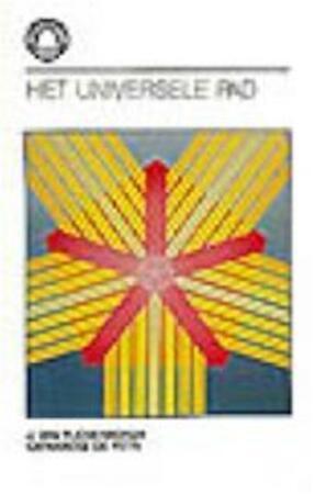 Het universele pad - J. van Rijckenborgh, Catharose de Petri