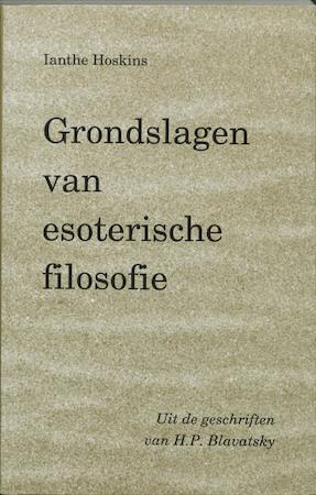 Grondslagen van esoterische filosofie - H.P. Blavatsky
