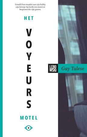 Het voyeursmotel - Gay Talese