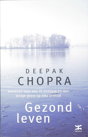 Gezond leven - D. Chopra