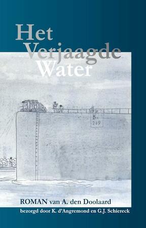 Het verjaagde water - A. den Doolaard