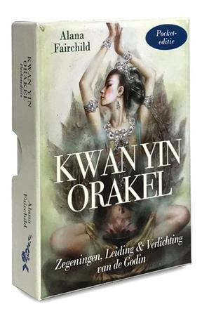Kwan Yin Orakel pocket editie - Alana Fairchild