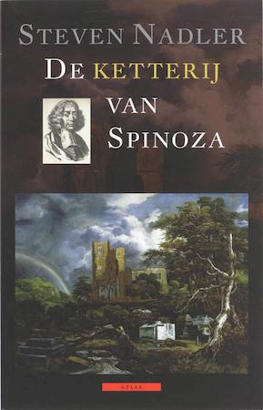De ketterij van Spinoza - Steven Nadler