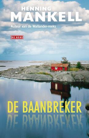 De baanbreker - Henning Mankell