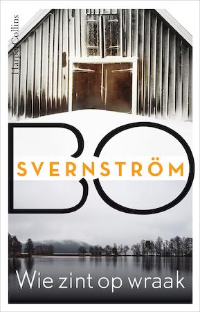 Wie zint op wraak - Bo Svernström