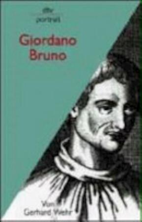 Giordano Bruno - Gerhard Wehr