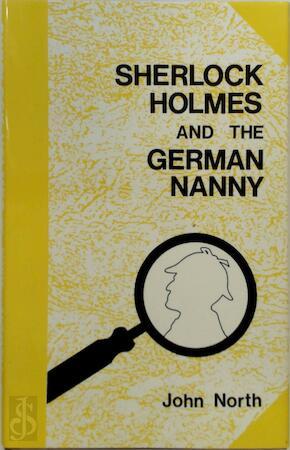 Sherlock Holmes and the german nanny - John North