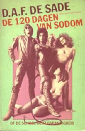 De 120 dagen van Sodom of De school van losbandigheid - D.A.F. de Sade