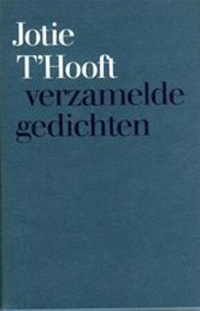 Verzamelde gedichten - Jotie T'hooft
