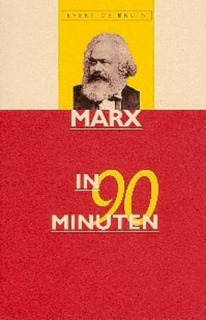 Marx in 90 minuten - E. de Bruin, Ellen de Bruin