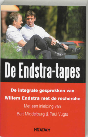 De Endstra-tapes - Bart Middelburg, Paul Vugts