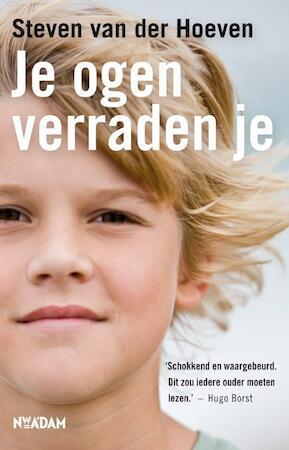 Je ogen verraden je - Steven van der Hoeven