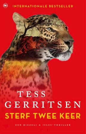 Sterf twee keer - Tess Gerritsen
