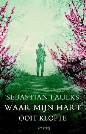 Waar mijn hart gewoonlijk klopte - Sebastian Faulks