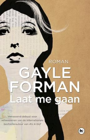 Laat me gaan - Gayle Forman