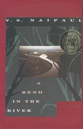 A Bend in the River - V. S. Naipaul