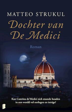 Dochter van De Medici - Matteo Strukul