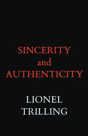 Sincerity and Authenticity - L Trilling