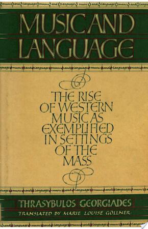 Music and Language - Thrysabulos Georgiades