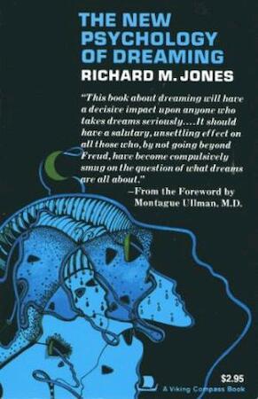 The New Psychology of Dreaming - Richard Jones