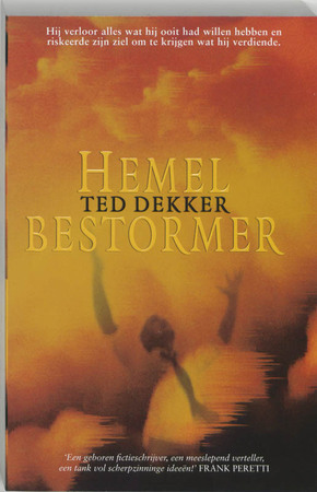 Hemelbestormer - Theodore R. Dekker