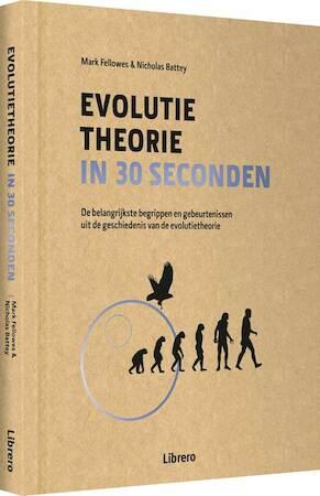 Evolutietheorie in 30 seconden - Mark Fellowes, Nicolas Battey