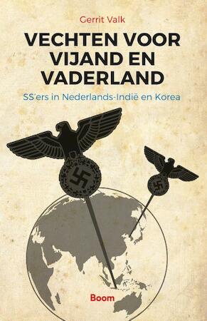 Vechten voor vijand en vaderland - Gerrit Valk