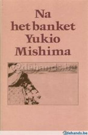 Na het banket - Mishima (yukio.), Jef Last