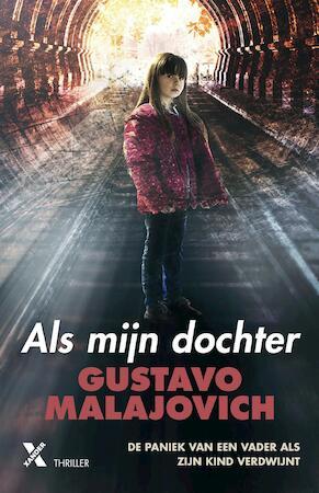 Als mijn dochter - Gustavo Malajovich