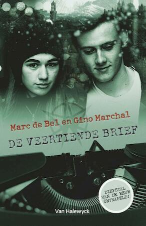 De veertiende brief - Marc de Bel, Gino Marchal