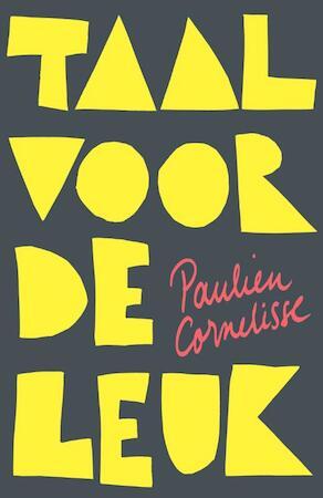 Taal voor de leuk - Paulien Cornelisse