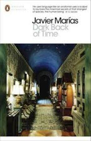 Dark back of time, - Javier Marías