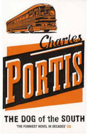 Dog of the South - Charles Portis
