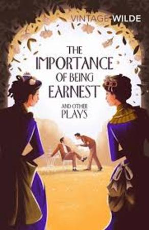 Importance of Being Earnest and Other Plays - Oscar Wilde