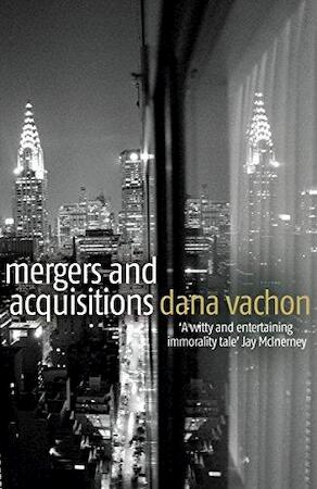 Mergers and Acquisitions - Dana Vachon