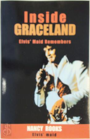 Inside Graceland - Nancy B. Rooks, Jim Cox