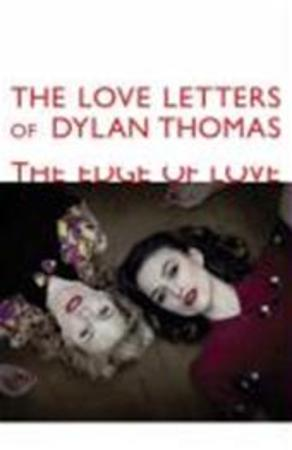 The Love Letters Of Dylan Thomas Love Letters of Dylan ...