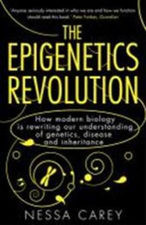 Epigenetics revolution - Carey N