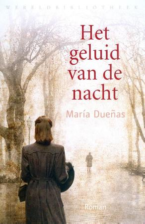 Het geluid van de nacht - Maria Duenas