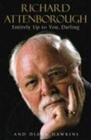 Entirely Up to You, Darling - Richard Attenborough