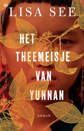 Het theemeisje van Yunnan - Lisa See