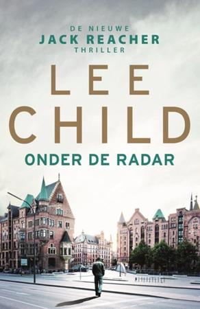 Onder de radar - JR 21 - Lee Child