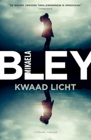 Kwaad licht - Mikaela Bley